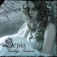 Purchase Sepia - Goodbye Tristesse