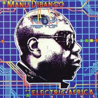 Purchase Manu Dibango - Electric Africa