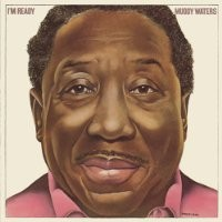 Purchase Muddy Waters - I'm Ready