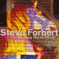 Purchase Steve Forbert - Rocking Horse Head