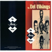 Purchase The Del Vikings - The Best Of The Del Vikings The Mercury Years