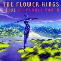 Purchase The Flower Kings - Alive On Planet Earth (Disc 1)