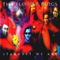 Purchase The Flower Kings - Stardust We Are (Disc 2)