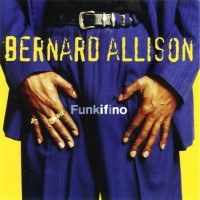 Purchase Bernard Allison - Funkifino