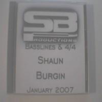 Purchase Shaun Burgin - Shaun Burgin-Basslines & 4x4 January 2007 Bootleg