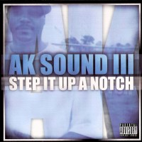 Purchase AK - Step It Up A Notch