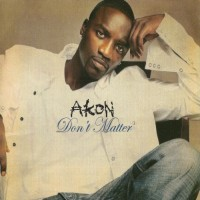 Purchase Akon - Don't Matter (CDS)