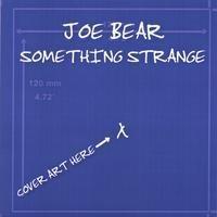 Purchase Joe Bear - Something Strange
