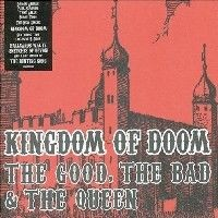 Purchase The Good, The Bad & The Queen - Kingdom Of Doom