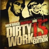 Purchase VA - Mick Boogie, Eightball And MJG-Dirty Work 15 Bootleg