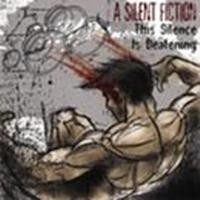 Purchase A Silent Fiction - This Silence is Deafening (EP)