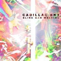 Purchase Cadillac Sky - Blind Man Walking