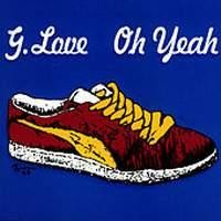 Purchase G. Love - Oh Yeah