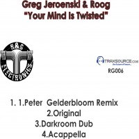 Purchase Greg Jeroenski And Roog - Your Mind Is Twisted