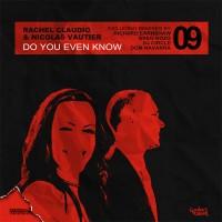 Purchase Rachel Claudio And Nicolas Vau - Do You Even Know Remixes