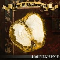 Purchase Sir B. Ba0buskas - Half an Apple (EP)