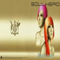 Purchase Soulhead - Dear Friends CDM