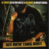 Purchase VA - DJ Explicit & Love Dinero-We Dew This Shit Vol. 2 (Bootleg)