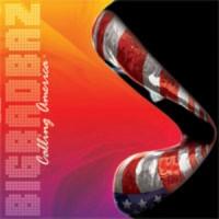Purchase Bigbadbaz - Calling America