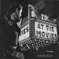 Purchase Dave Koz - At The Movies