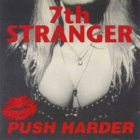 Purchase 7th Stranger - Push Harder