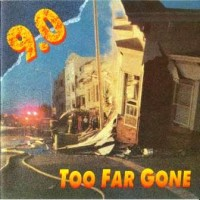 Purchase 9.0 - Too Far Gone