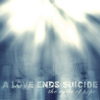 Purchase A Love Ends Suicide - The Cycle Of Hope