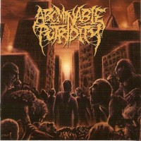 Purchase Abominable Putridity - In The End Of Human Existence