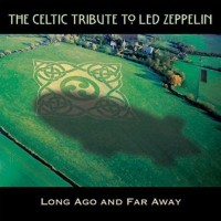 Purchase Boys From County Nashville - Celtic Tribute to Led Zeppelin: Long Ago and Far Away