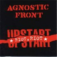 Purchase Agnostic Front - Riot, Riot, Upstart