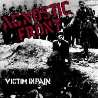 Purchase Agnostic Front - Victim In Pain