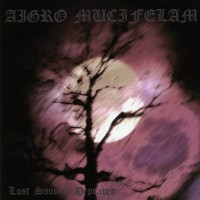 Purchase Aigro Mucifelam - Lost Sounds Depraved