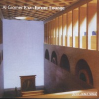 Purchase Al Gromer Khan - Future Lounge