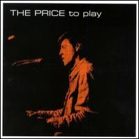 Purchase Alan Price - The Price To Pay 1965-1967