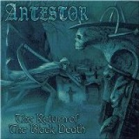 Purchase Antestor - The Return Of The Black Death