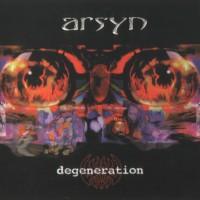 Purchase Arsyn - Degeneration