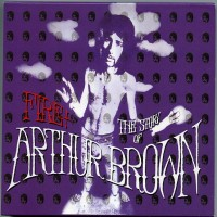 Purchase Arthur Brown - Fire! The Story Of Arthur Brown CD1