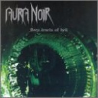 Purchase Aura Noir - Deep Tracts Of Hell