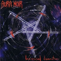 Purchase Aura Noir - Increased Damnation