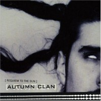 Purchase Autumn Clan - Requiem To The Sun