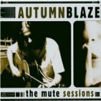 Purchase Autumnblaze - The Mute Sessions