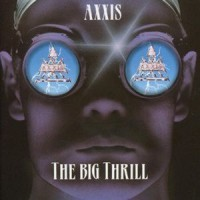 Purchase Axxis - The Big Thrill