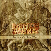 Purchase Babylon Whores - Death Of The West