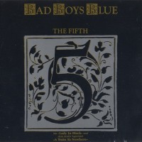 Purchase Bad Boys Blue - The Fifth