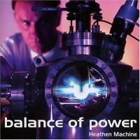 Purchase Balance Of Power - Heathen Machine