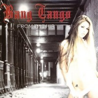 Purchase Bang Tango - From The Hip