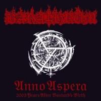Purchase Barathrum - Anno Aspera 2003 Years After Bastard's Birth