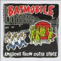 Purchase Batmobile - Amazons From Outer Space
