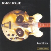 Purchase Be Bop Deluxe - Axe Victim