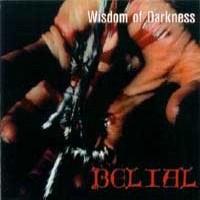 Purchase Belial - Wisdom Of Darkness